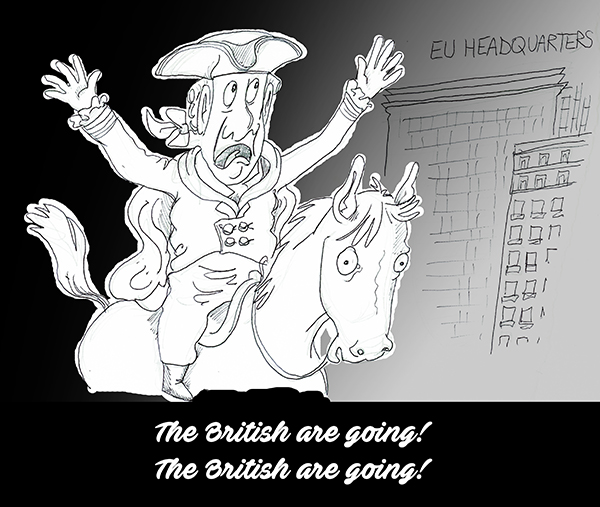 Brexit: The British are Going! The British are Going!